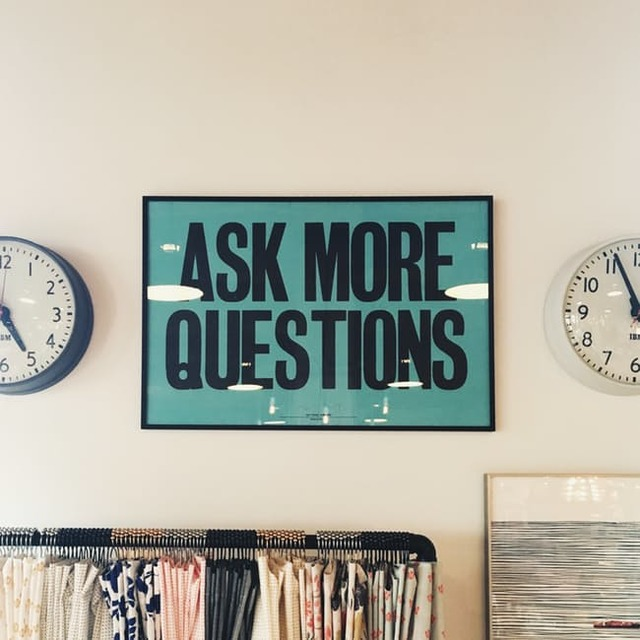 Ask More Questions Signage · Free Stock Photo